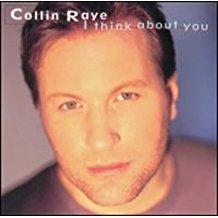 Collin Raye - I Think About You