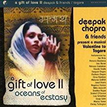 Deepak Chopra - A Gift of Love II - Oceans of Ecstasy