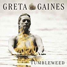 Greta Gaines - Tumbleweed (Small Sticker on Cover)