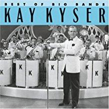 Kay Kyser - Best Of Big Bands