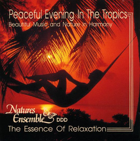 Peaceful Evening in the Tropics (Sounds Of Nature)