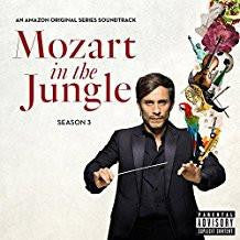 Mozart in the Jungle, Season 3 - An Amazon Original Series Soundtrack