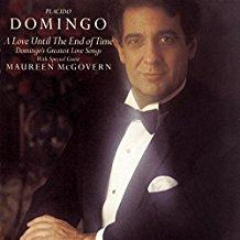 Placido Domingo - A Love Until the End of Time - Domingo's Greatest Love Songs