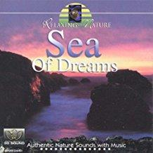 Relaxing With Nature - Sea of Dreams