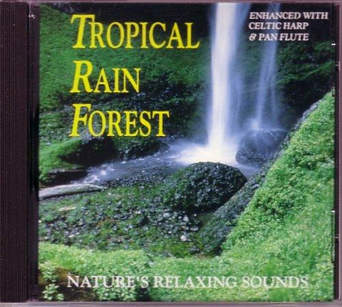 Tropical Rain Forest - Nature's Relaxing Sounds