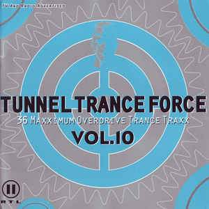 Tunnel Trance Force Vol. 10 (2 CDs)