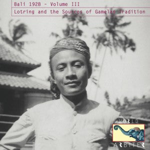 Bali 1928 Vol. III - Lotring and the Sources