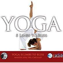 Yoga - Eight Limbs To Bliss - Maggie Diaz Del Castillo