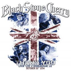 Black Stone Cherry - Thank You (CD and DVD)