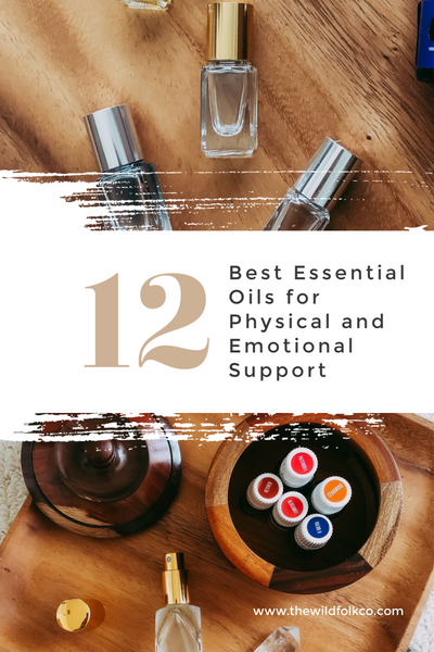 12 best essential oils for physical and emotional support