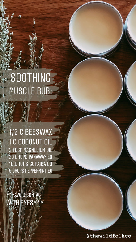 DIY Soothing Muscle Rub TheWildFolkCo