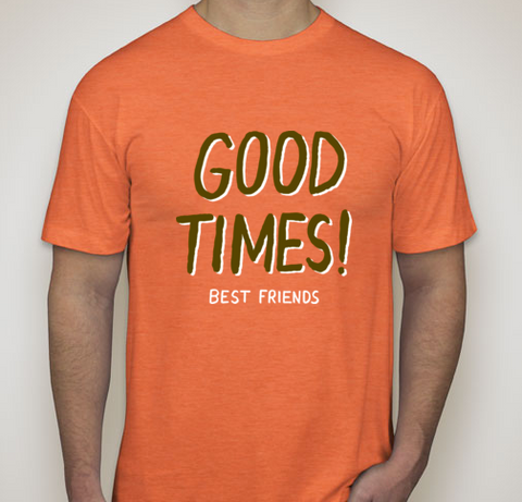 Best Friends Honey Good Times Orange Tee-Shirt
