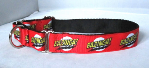 "1"" wide martingale BAZINGA dog collar"