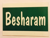 ItspleaZure Besharam Photo booth board for  at itspleaZure