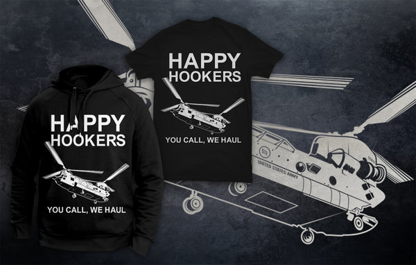 CH-47 HAPPY HOOKERS - YOU CALL, WE HAUL