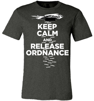 B-2 KEEP CALM AND RELEASE ORDNANCE - Mil-Spec Customs