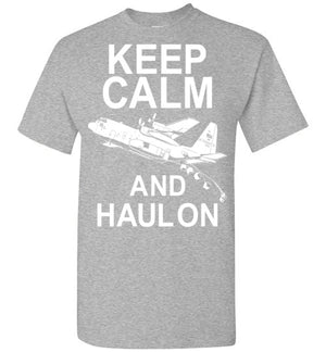 C-130 Hercules - Keep Calm And Haul on - Mil-Spec Customs