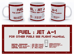 FUEL: JET A-1 For Other Fuels See Flight Manual - Mil-Spec Customs