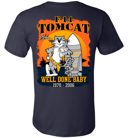 F-14 TOMCAT - WELL DONE BABY!