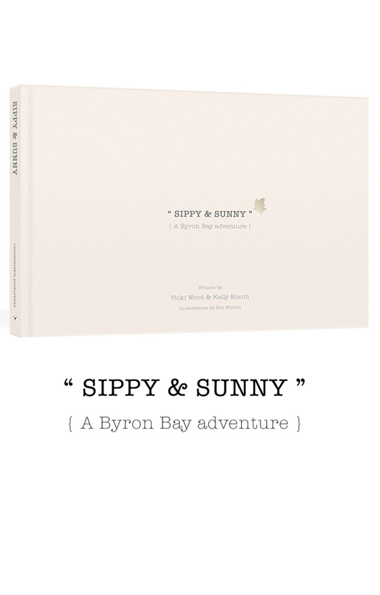 Unclebearskin Productions, SIPPY & SUNNY {A BYRON BAY ADVENTURE} BOOK - Hello Little Birdie