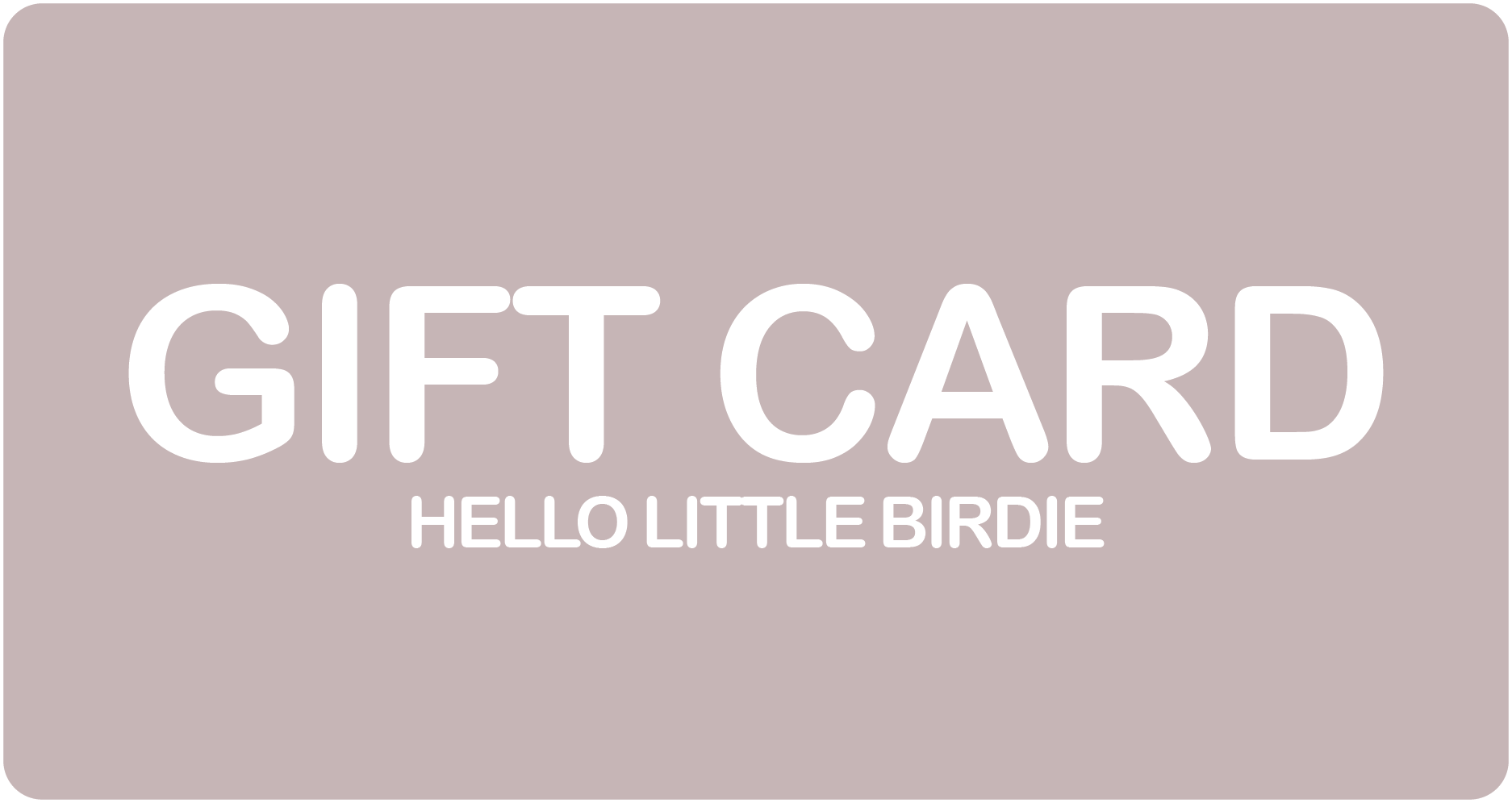 Gift Card - Hello Little Birdie