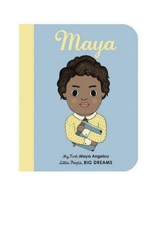 Little People, Big Dreams: Maya Angelou Boardbook (PRE-ORDER)