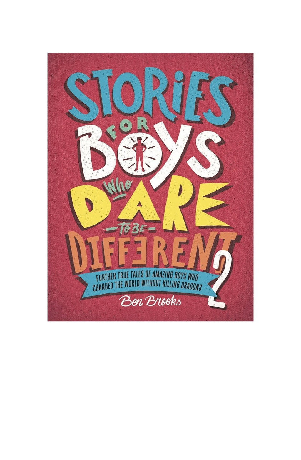 Stories for Boys who Dare to be Different - Hello Little Birdie