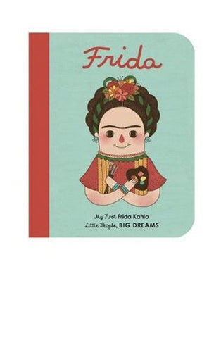 Little People, Big Dreams: Frida Kahlo Boardbook (PRE-ORDER)