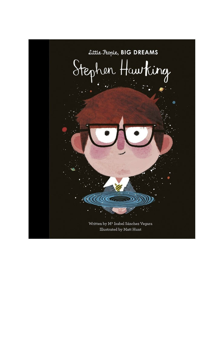 Little People, Big Dreams: Stephen Hawking - Hello Little Birdie