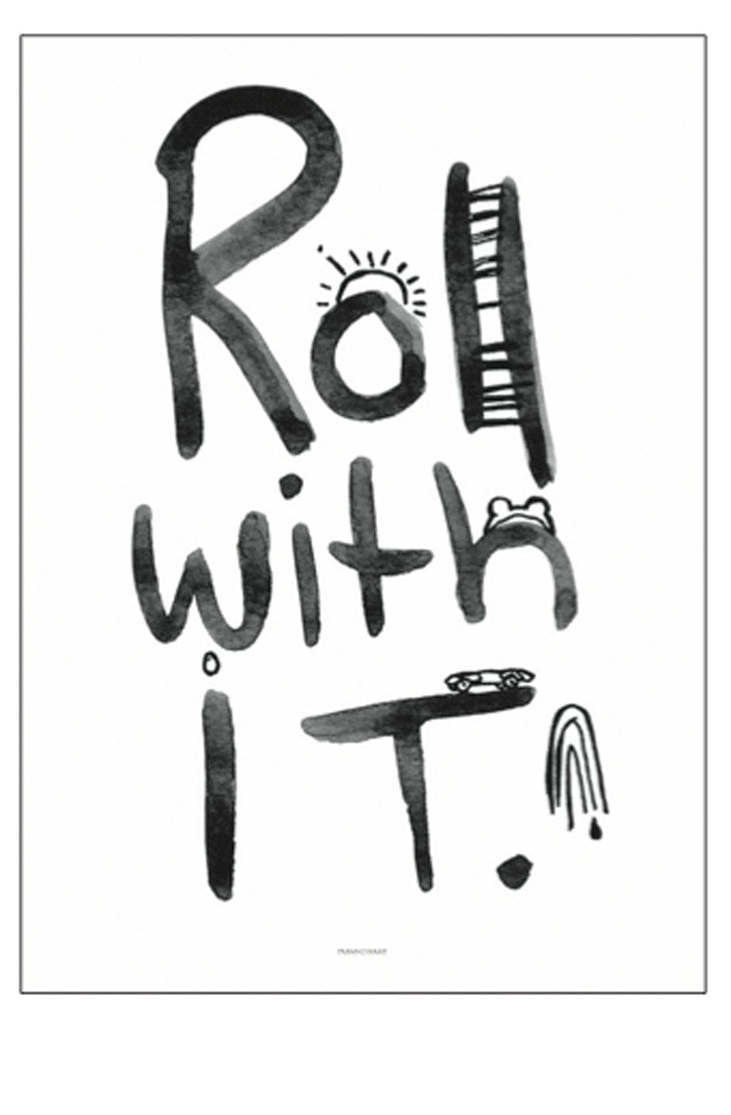 ROLL WITH IT PRINT, 50 x 70CM (PRE-ORDER MARCH)