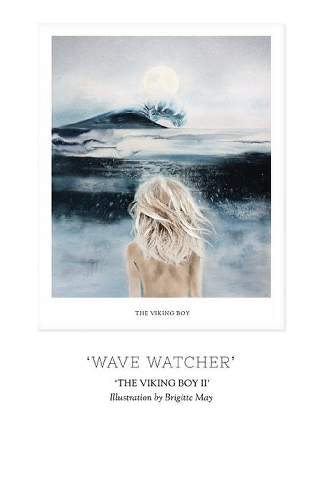 THE VIKING BOY CHAPTER II - 'WAVE WATCHER'