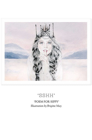 Unclebearskin Productions, POEM FOR SIPPY - 'SSHH' Print