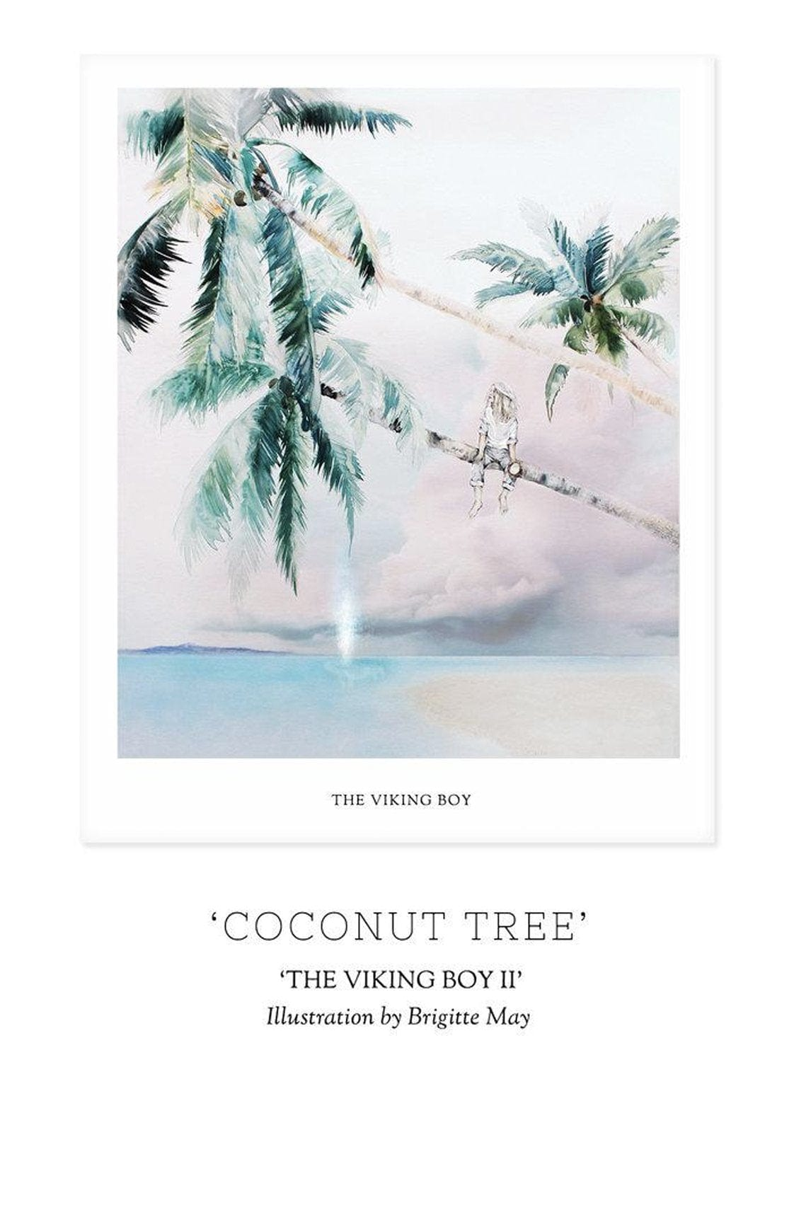 Unclebearskin Productions, THE VIKING BOY, CHAPTER II - 'COCONUT TREE' Print - Hello Little Birdie