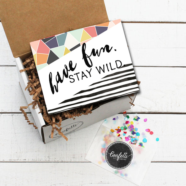 Build Your Own Have Fun, Stay Wild Gift Box