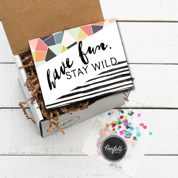 Have Fun Stay Wild Gift Box
