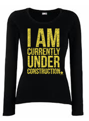 Under Construction (Ladies)