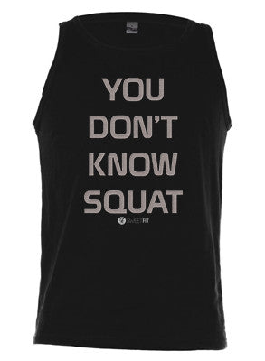 You Don't Know Squat (Men)