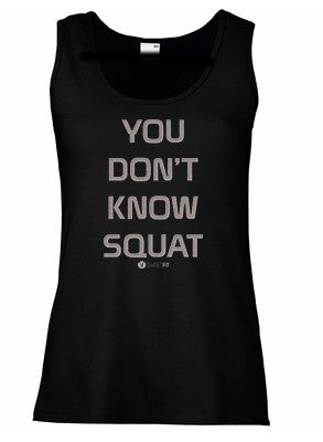 You Don't Know Squat (Ladies)
