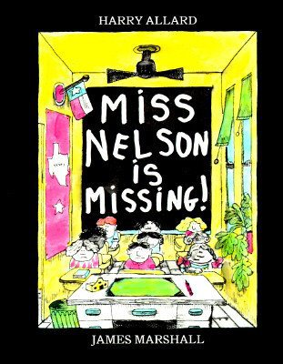 """Miss Nelson is Missing"" Cover"