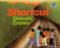 Shortcut by Donald Crews
