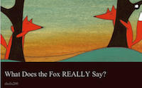 What Does the Fox REALLY Say? Cover