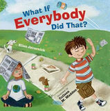 What If Everybody Did That book cover