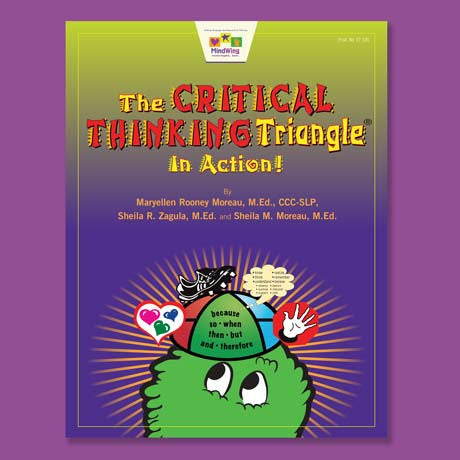 Critical Thinking Triangle® in Action! Set