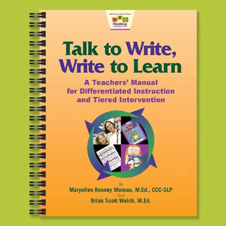 Talk to Write, Write to Learn™ Teachers' Manual