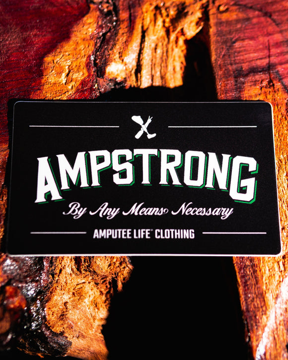 Ampstrong By Any Means Necessary Sticker    3.5