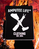 "Amputee Life® Clothing   3.5"" Tall ... Slap it anywhere!  Let 'em know and Rock it Proudly!"