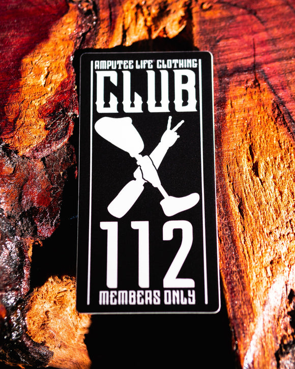 Club 112 Sticker Members Only  3.5
