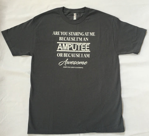 AMPUTEE AND AWESOME Grey T-Shirt With White Print