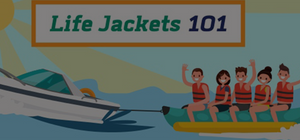 Tips All About  Life Jackets 101 For Boater's