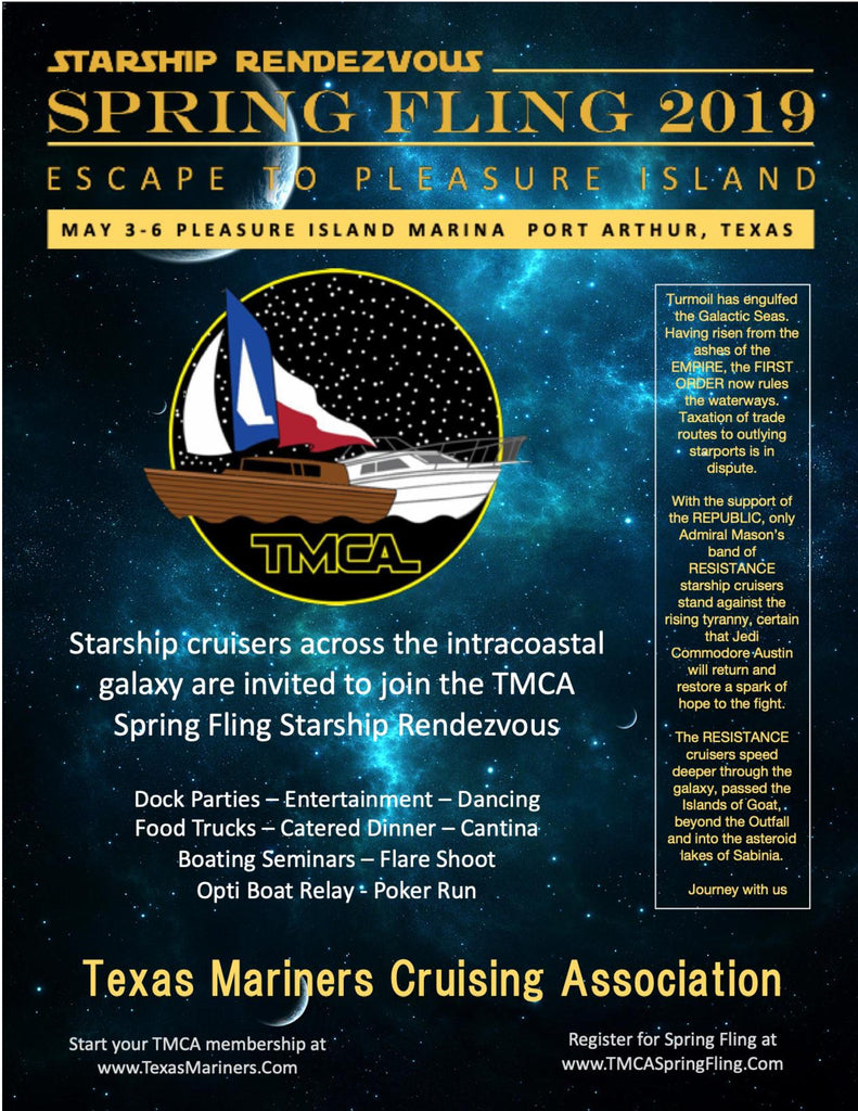 Spring fling Texas Marinas Cruising Association May 3 - 6 Pleasure Island Marina Port Arthur Texas